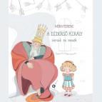 A didergő király - versek és mesék