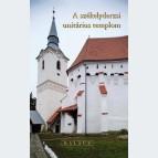 A székelyderzsi unitárius templom - Kalauz