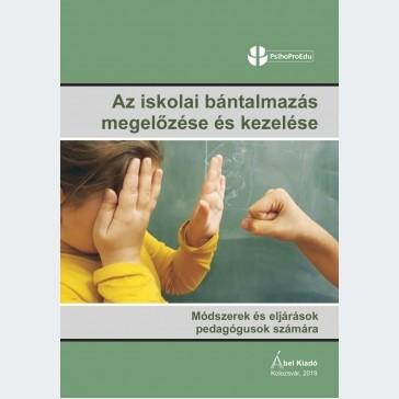 Az iskolai bántalmazás megelőzése és kezelése