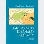 A magyar nyelv Romániában (Erdélyben)