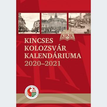 Kincses Kolozsvár Kalendáriuma 2020-2021