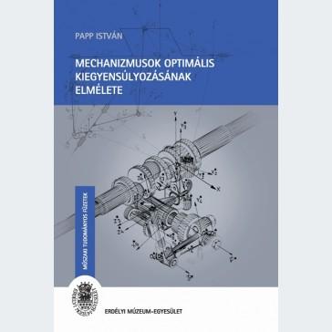 Mechanizmusok optimális kiegyensúlyozásának elmélete