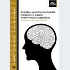 Kognitív és pszicholingvisztikai szempontok a nyelvi érintkezések vizsgálatában