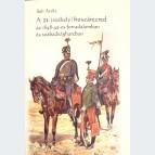 A 11. ( székely ) huszárezred az 1848-49-es forradalomban és szabadságharcban