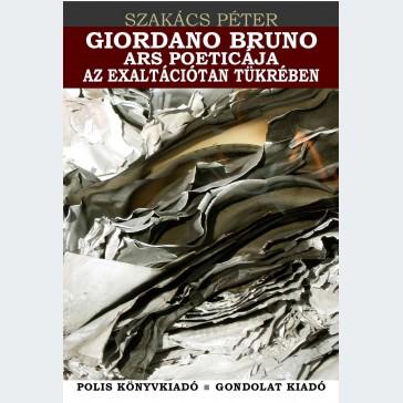 Giordano Bruno ars poétikája az exaltációtan tükrében