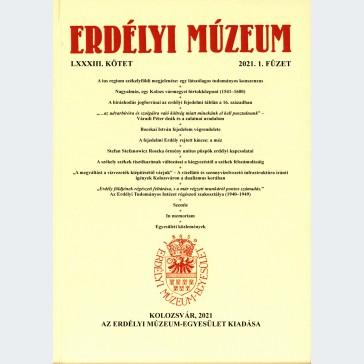 Erdélyi Múzeum 2021/1