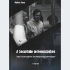 A Securitate célkeresztjében - Tőkés László küzdelme a román politikai rendőrséggel