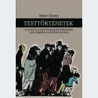 Testtörténetek. A nemzet és a nemi betegségek medikalizálása a két világháború közötti Kolozsváron