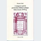 A magyar nyelvű protestáns bibliai teológia könyvészete 1979-ig