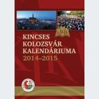 Kincses Kolozsvar Kalendárium 2014-2015