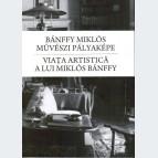 Bánffy Miklós művészi pályaképe- Viaţa artistică a lui Miklós Bánffy
