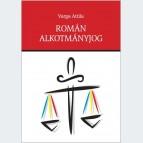 Román alkotmányjog. Alkotmányjogi alapismeretek és kisebbségjogi vonatkozások