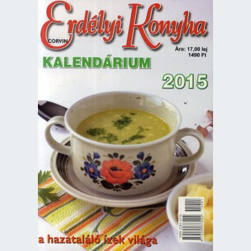 Erdélyi Konyha Kanendárium 2015
